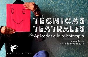 TECNICAS TEATRALES_ARC PSICOLEGS_ monia presta